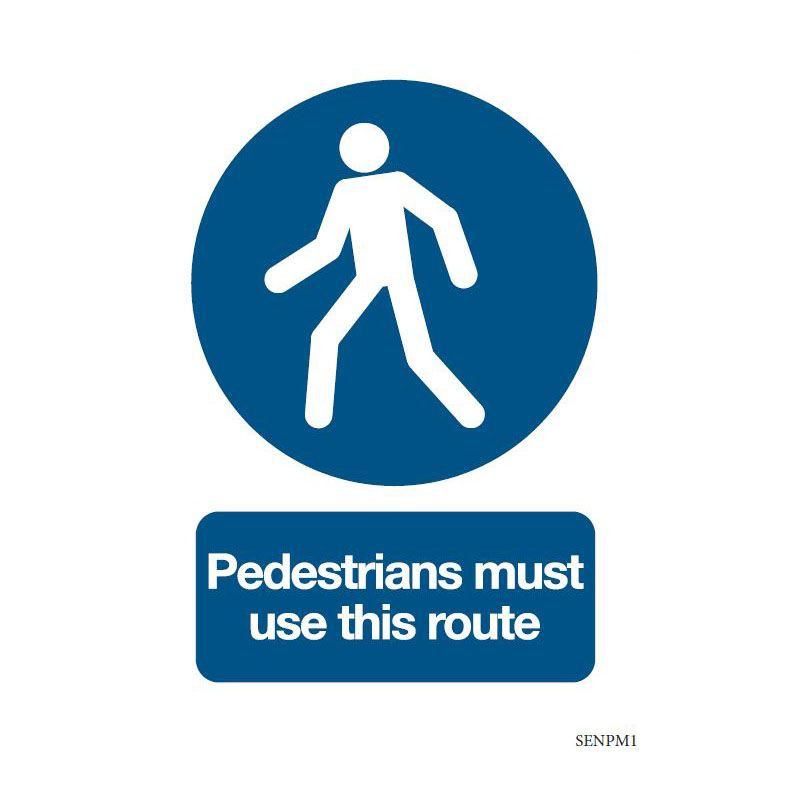 Safety sign: Pedestrians must use this route (Aluminium)