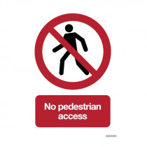 Safety sign: No pedestrian access (Aluminium)