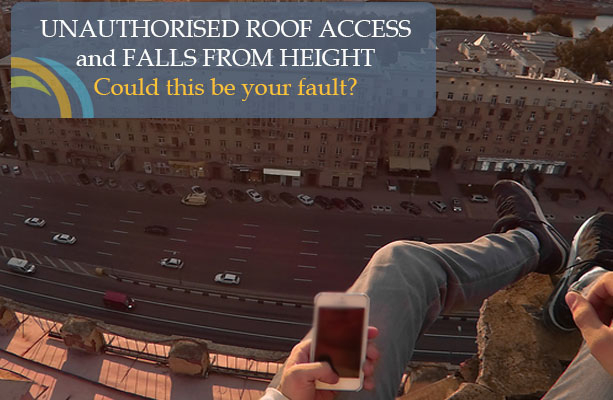 Unauthorised roof access